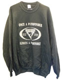 Once a Pathfinder Always a Pathfinder Sweatshirt-Multiple Colors $12 & up